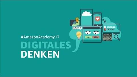 Amazon Academy 2017 - Digitales Denken