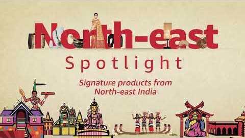 Spotlight North-East on Amazon India