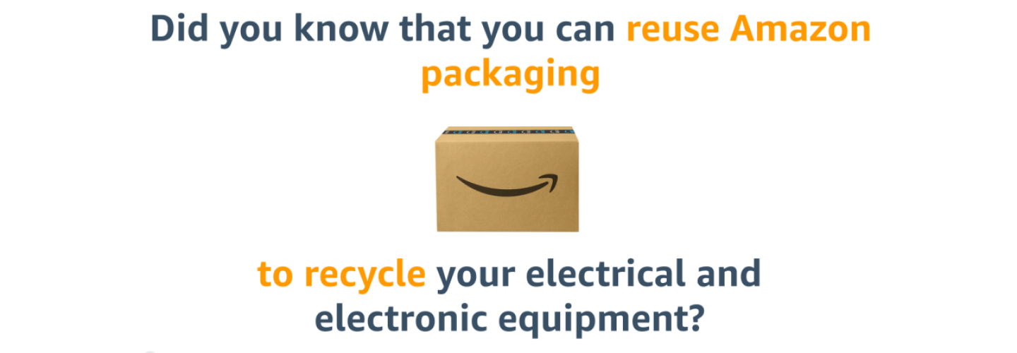 Reuse Amazon packaging to recycle electrical and electronic equipment