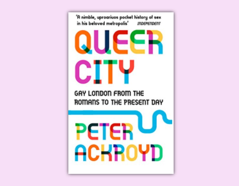 queer city peter ackroyd