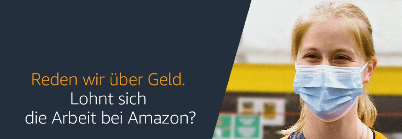 Banner mit Schriftzug: Reden wir über Geld. Lohnt sich die Arbeit bei Amazon? Im Bild sieht man eine junge Logistikmitarbeiterin mit Maske und Schutzweste.