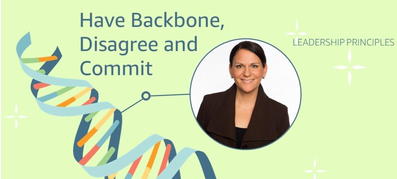 """Grafik von einer der Leadership Principles """"Have Backbone, Disagree and Commit"""" mit Foto einer Mitarbeiterin."""