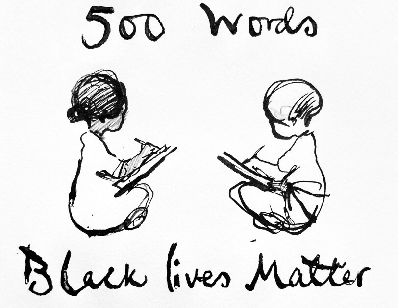 "An illustration by Charlie Mackesy for the 500 words story competion. There is a drawing of two small children surrounded by the words ""500 Words, Black lives Matter."""