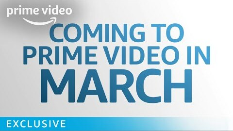 What's Coming to Prime in March - Exclusive | Prime Video
