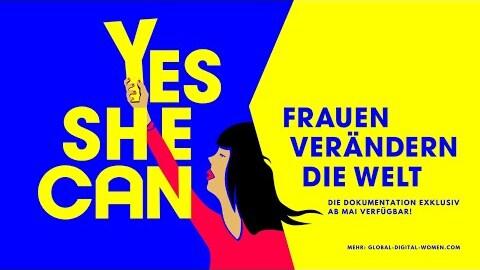 Yes She Can – Frauen verändern die Welt | Trailer (official)