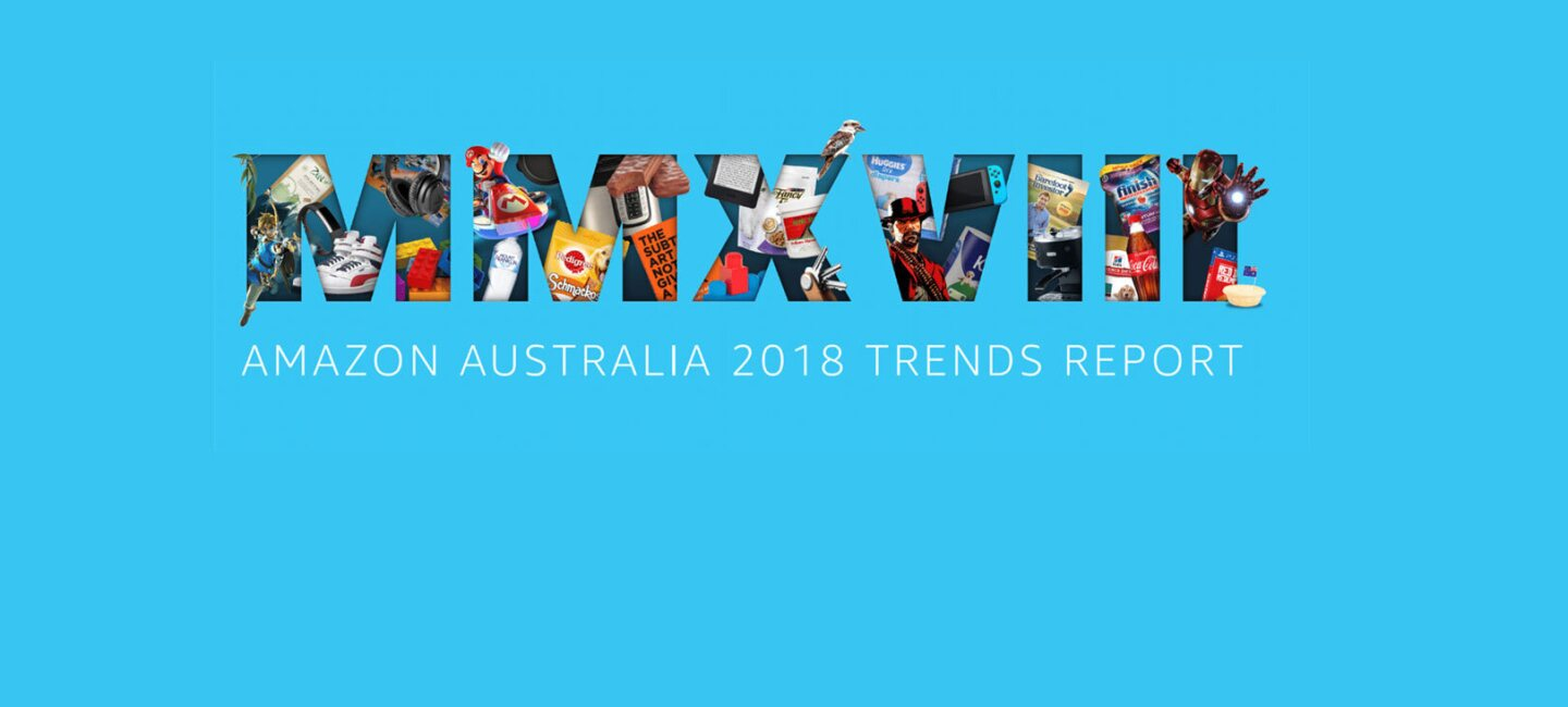"A graphic featuring the roman numerals M M X V I I I with various items featured in the 2018 trends report bursting through the figures and the legend beneath reading ""Amazon Australia 2018 Trends Report"""
