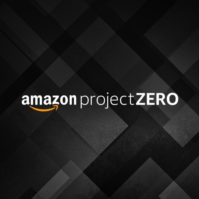 亚马逊Project Zero